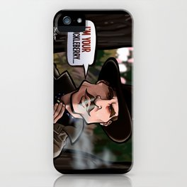 I'm Your Huckleberry (Tombstone) iPhone Case