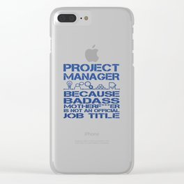 PROJECT MANAGER Clear iPhone Case