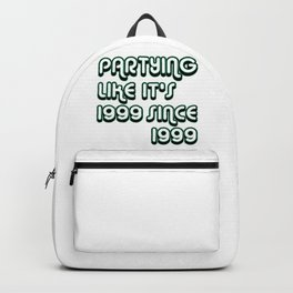 Partying Since 1999 Backpack