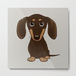 Chocolate Dachshund   Cute Cartoon Wiener Dog Metal Print