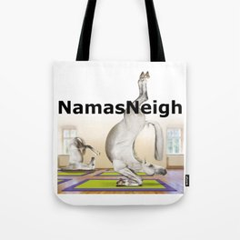 Funny Horse Yoga Shirt - NamasNeigh - Gift For Yoga Lovers Tote Bag