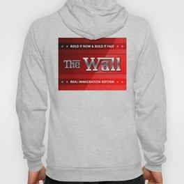 Build The Wall Hoody