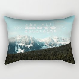 she will move mountains Rectangular Pillow