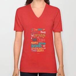 Lab No.4 - The Most Dangerous Phrase In The Language Is Inspirational Quotes poster Unisex V-Neck