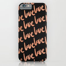 Love Rose Gold Pink Love Word Typography Pattern on Black iPhone 6s Slim Case