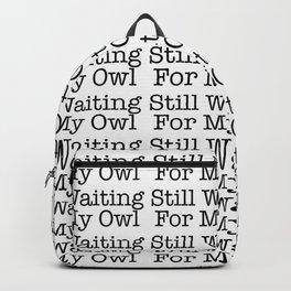 Magic cute Waiting for my owl Backpack