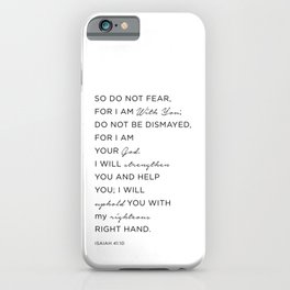 Isaiah 41:10 Bible Quote, Christian Gifts iPhone Case