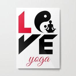 Love yoga Metal Print