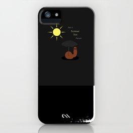 Not a Summer Sun Person iPhone Case