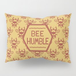 BEE HUMBLE Pillow Sham