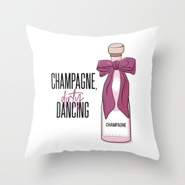 Champagne and dirty dancing Throw Pillow