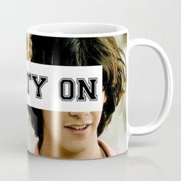 Party on dude Coffee Mug