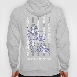 Intelligence Is The Ability To Adapt To Change Stephen Hawking T-shirt Hoody