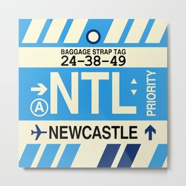 NTL Newcastle Australia • Airport Code and Vintage Baggage Tag Design Metal Print