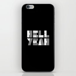 Hell Yeah Letterpress Motivational Poster in Black and White Typography iPhone Skin
