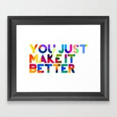 Better Framed Art Print
