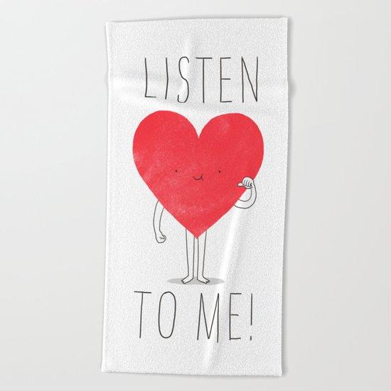 Listen to your heart Beach Towel