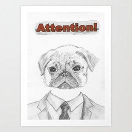 ATTENTION! Art Print