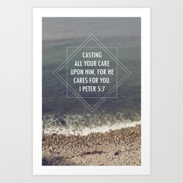 I Peter 5:7  /  Casting all Your Care Art Print