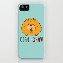 """""""Ciao Chow"""" (Chow Chow) Puppy Dog Emblem iPhone Case"""
