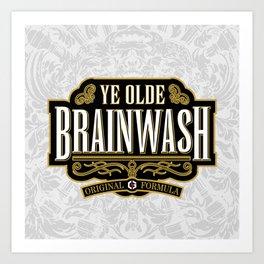 Ye Olde BRAINWASH Art Print
