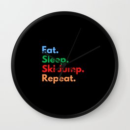 Eat. Sleep. Ski Jump. Repeat. Wall Clock