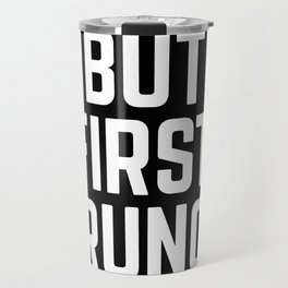 But First Brunch (Black & White) Travel Mug