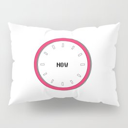we have no real time except now, yoga silent clock Pillow Sham