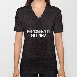 Phenomenally Filipina design for Proud Women Unisex V-Neck