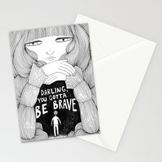 Darling, You Gotta Be Brave Stationery Cards