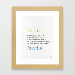 Marie Curie quote Framed Art Print