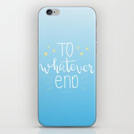 To Whatever End (Blue) iPhone Skin