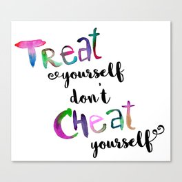 Treat, don't Cheat Canvas Print