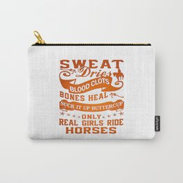 Real Girls Ride Horses Carry-All Pouch