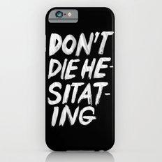 Hesitation Slim Case iPhone 6