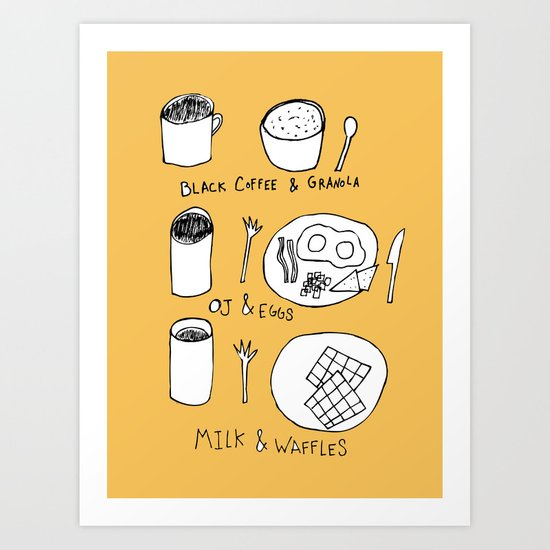 What I have for Breakfast Art Print