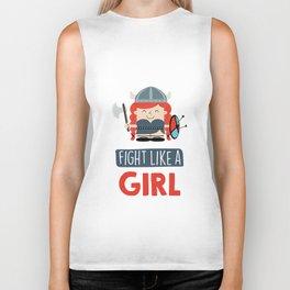 Fight like a girl. Biker Tank