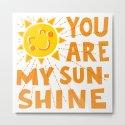 You Are My Sunshine by saramcrobbins