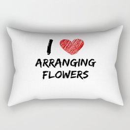I Love Arranging Flowers Rectangular Pillow