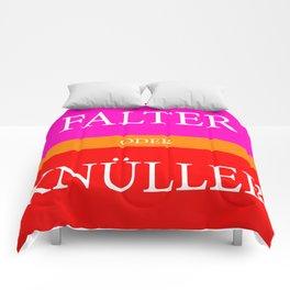 Falter oder Knüller Comforters