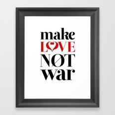 Make Love Not War Framed Art Print