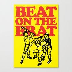 Beat on the Brat Canvas Print