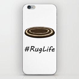 #RugLife iPhone Skin