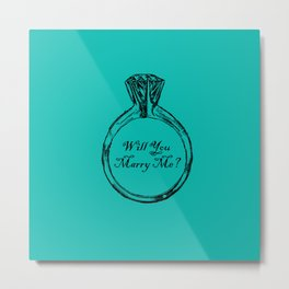 Will You Marry Me Metal Print