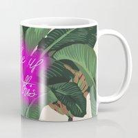i woke up like this Mugs featuring I Woke Up Like This by Mark Baker-Sanchez