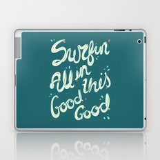 SURFIN' ALL IN THIS Laptop & iPad Skin