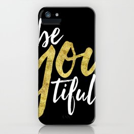 BE-YOU-TIFUL iPhone Case
