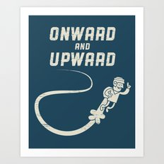 Onwards & Upwards! Art Print