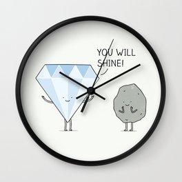 you will shine! Wall Clock