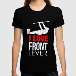 Standing Gross Motor Movements Gymnastics Running I Love Front Lever Calisthenics Gift T-shirt